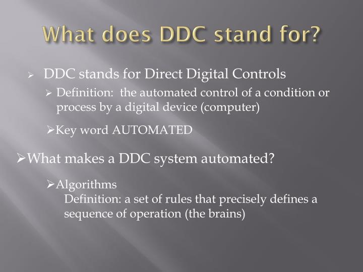 What does DDC stand for?