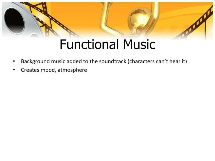 Functional Music