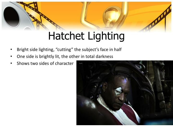 Hatchet Lighting