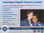 family support programs forever in our hearts