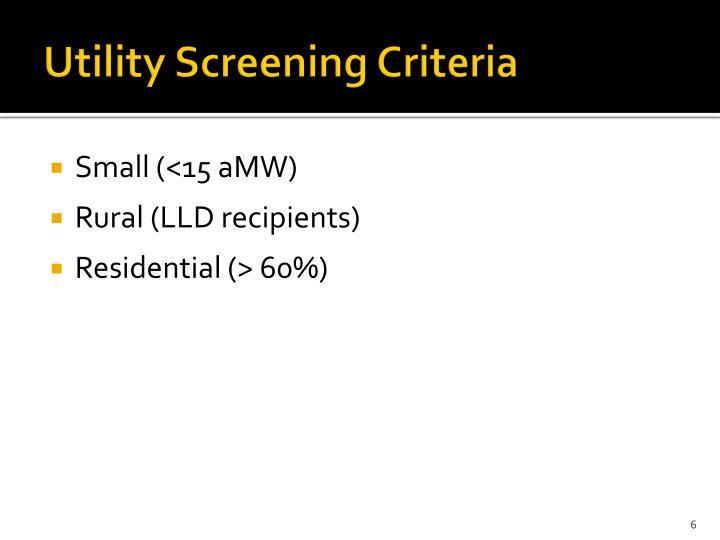 Utility Screening Criteria