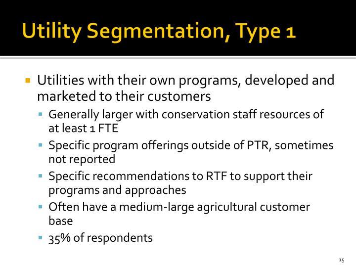 Utility Segmentation, Type 1