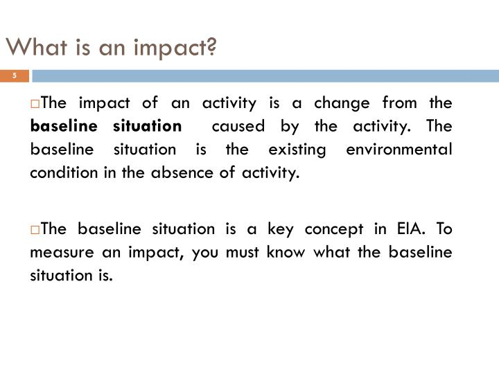 What is an impact?