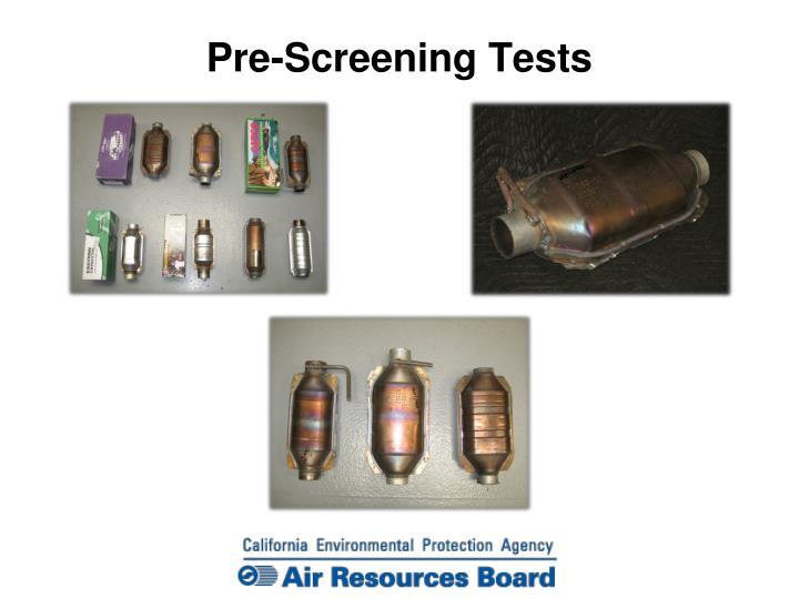 Pre-Screening Tests