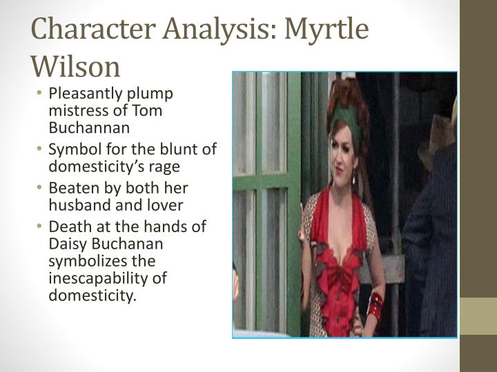 Character Analysis: Myrtle Wilson