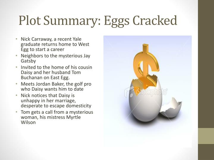 Plot Summary: Eggs Cracked