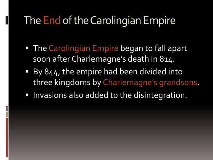 The end of the carolingian empire