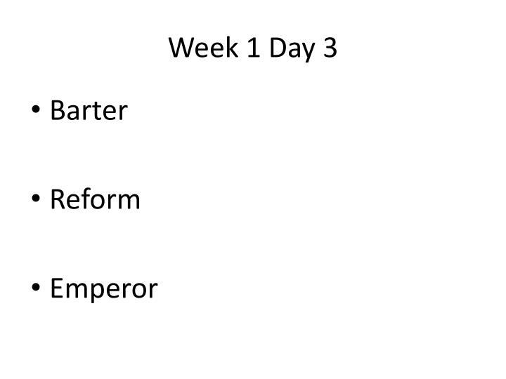 Week 1 Day 3