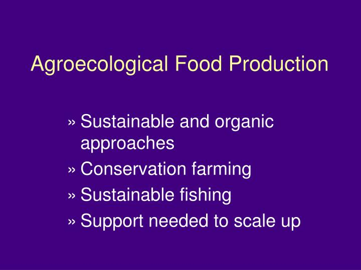 Agroecological Food Production