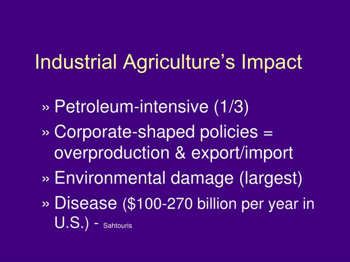 Industrial Agriculture's Impact