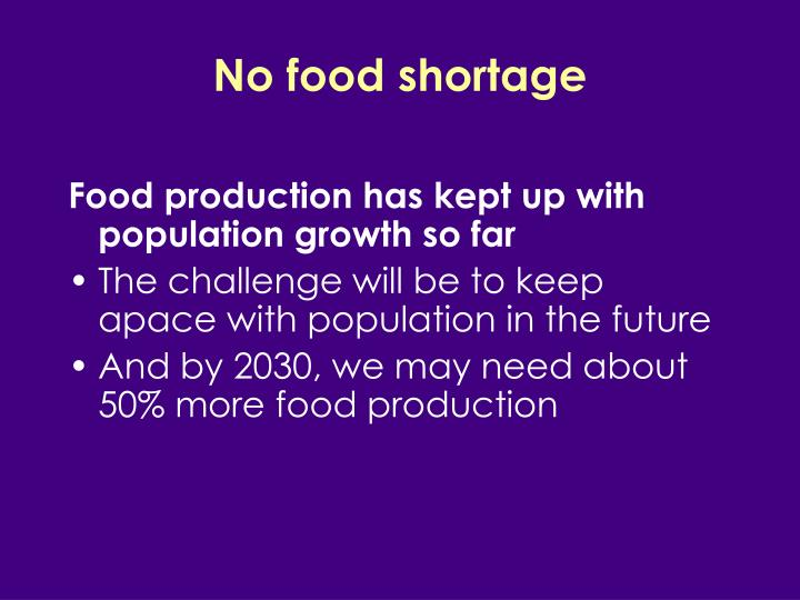 No food shortage