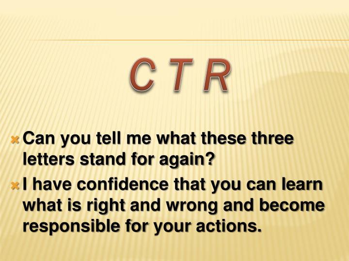 C T R