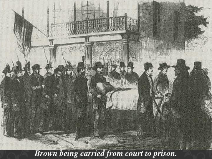 Brown being carried from court to prison.