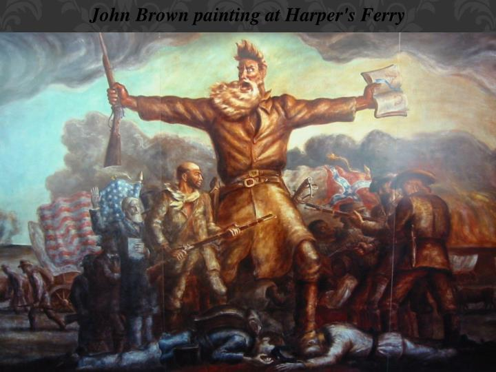 John Brown painting at Harper's Ferry