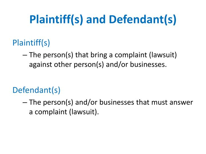 Plaintiff(s) and Defendant(s)