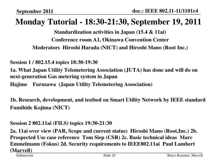 Monday Tutorial - 18:30-21:30, September 19, 2011