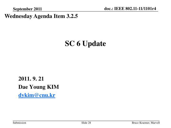 SC 6 Update