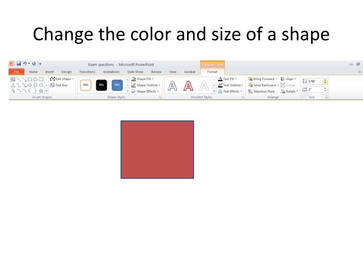 Change the color and size of a shape