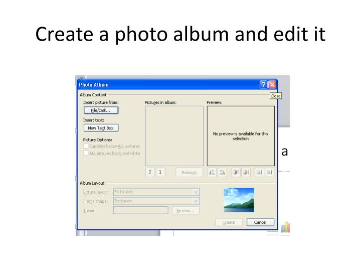 Create a photo album and edit it