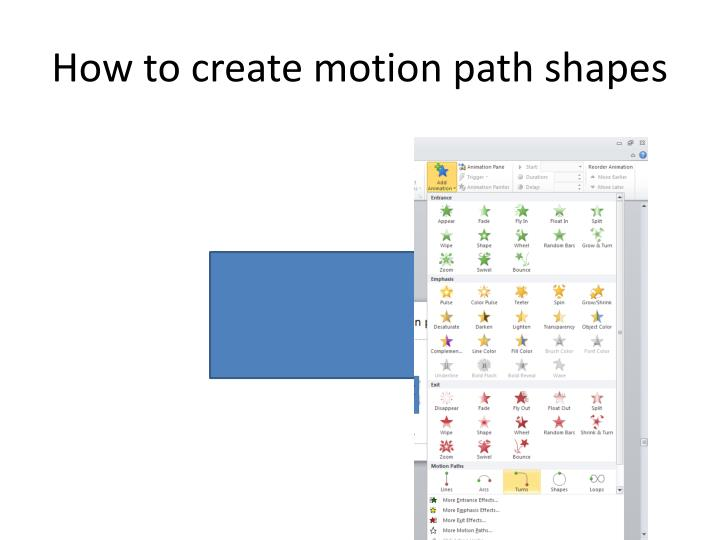 How to create motion path shapes