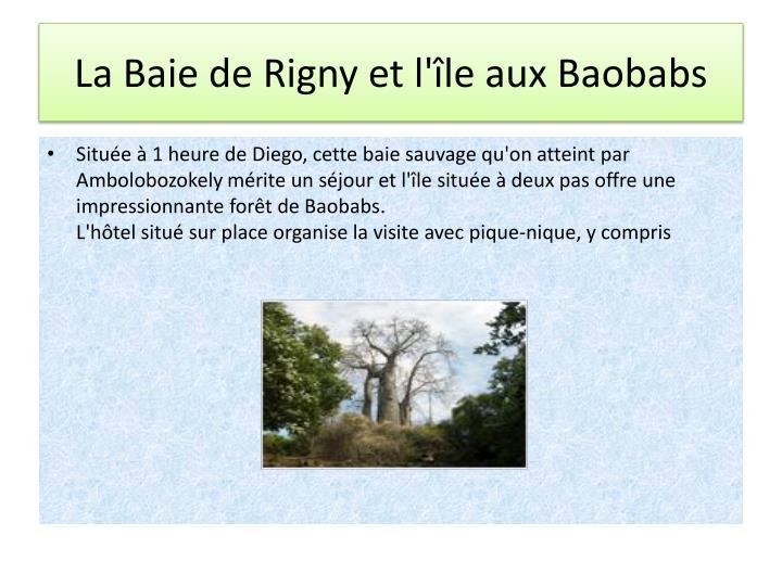 La Baie de Rigny et l'île aux Baobabs