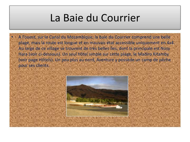 La Baie du Courrier