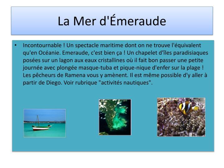 La Mer d'Émeraude