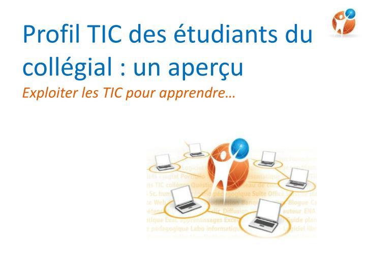 Profil TIC des étudiants du collégial : un aperçu