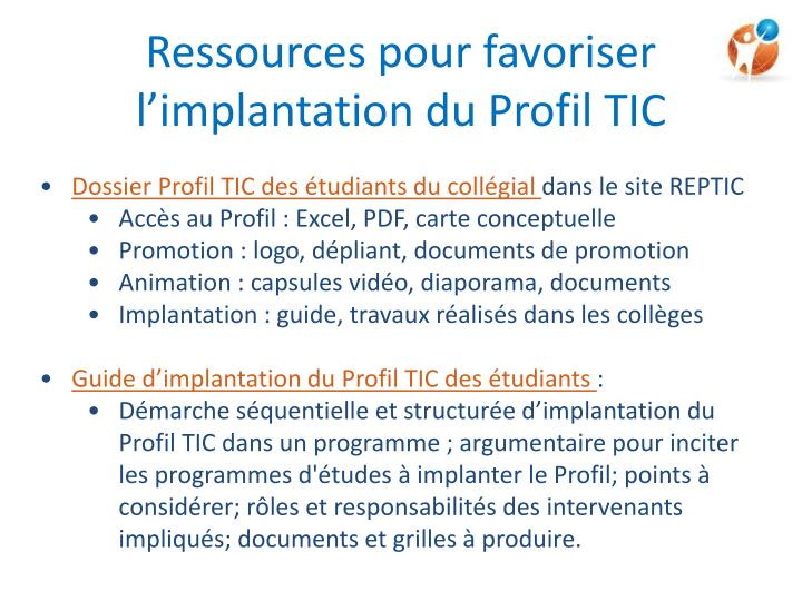 Ressources pour favoriser l'implantation du Profil TIC