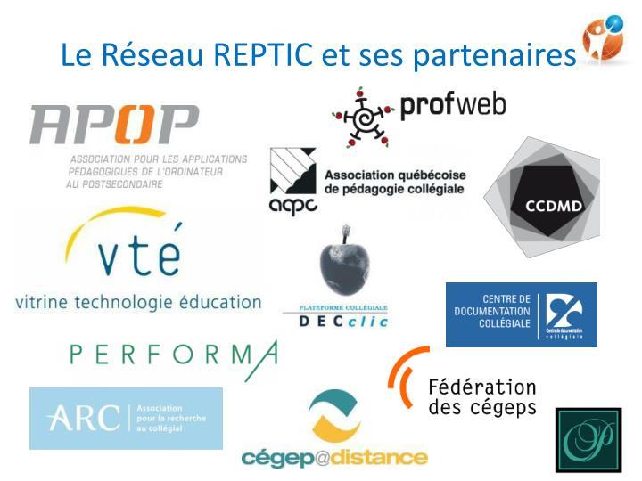 Le Réseau REPTIC et ses partenaires
