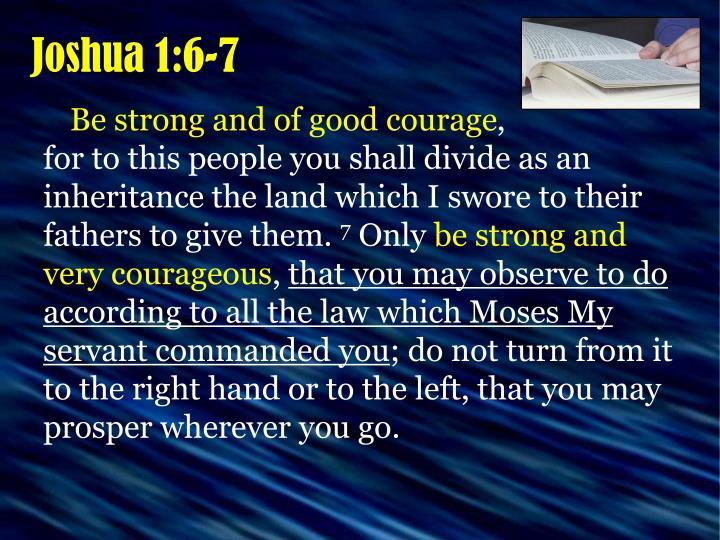 Joshua 1:6-7