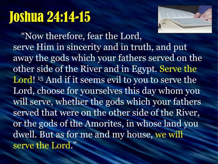 Joshua 24:14-15