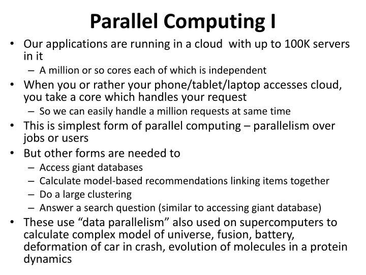 Parallel Computing I