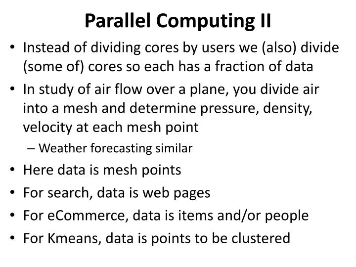 Parallel Computing II