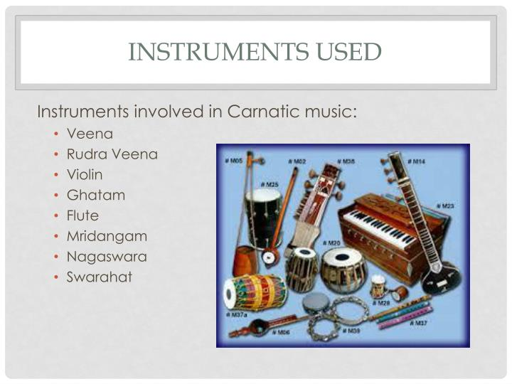 Instruments Used