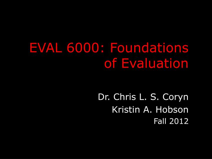 Eval 6000 foundations of evaluation