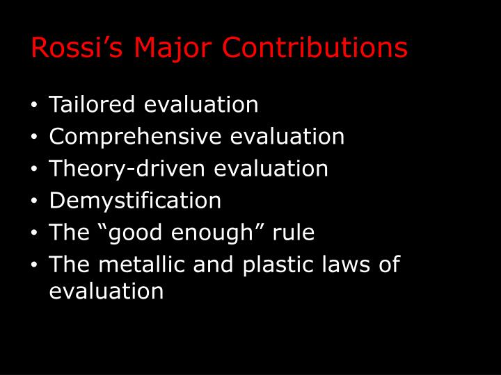 Rossi's Major Contributions