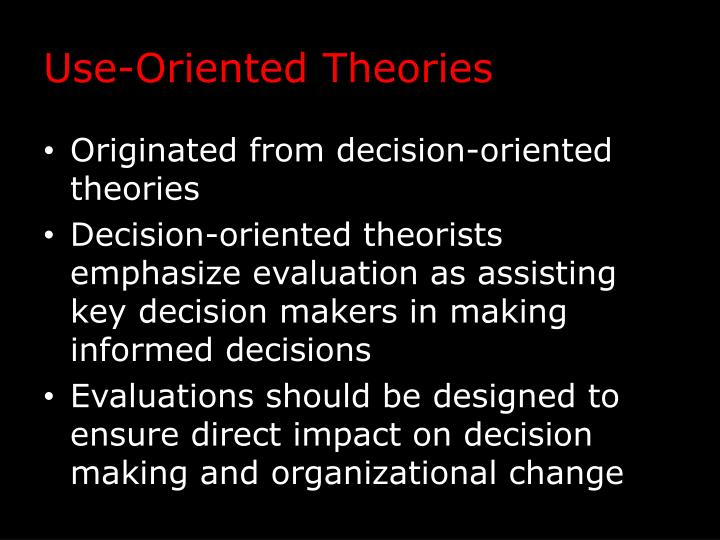 Use-Oriented Theories