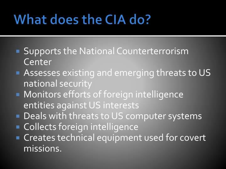 What does the CIA do?