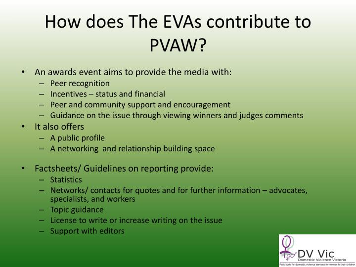 How does The EVAs contribute to PVAW?
