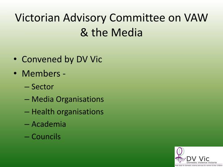 Victorian Advisory Committee on VAW & the Media