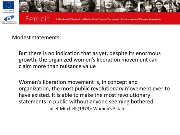 Modest statements: