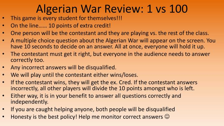 Algerian War Review: 1 vs 100