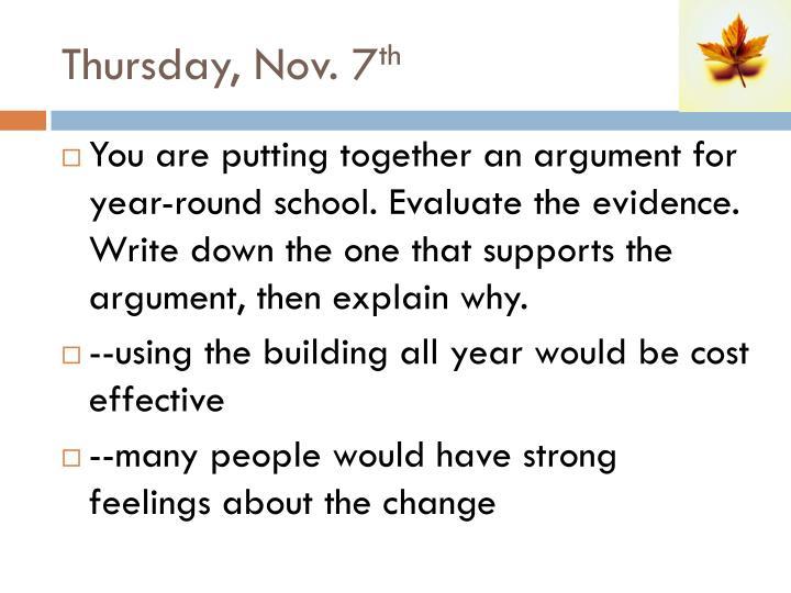 Thursday, Nov. 7