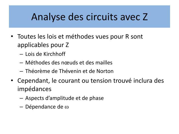 Analyse des circuits avec Z