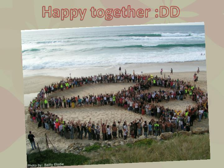 Happy together :DD