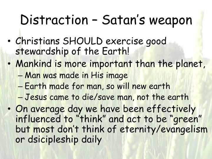 Distraction – Satan's weapon