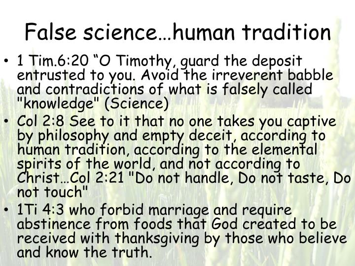 False science…human tradition