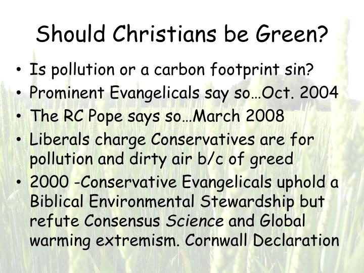 Should Christians be Green?