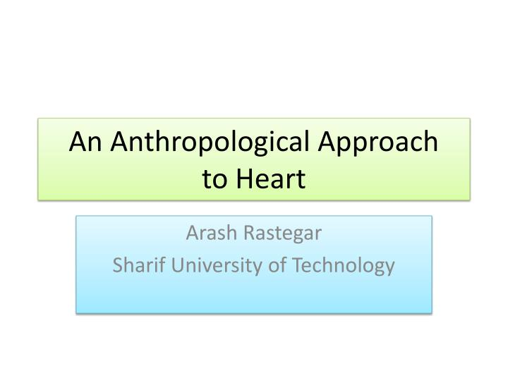 An anthropological approach to heart